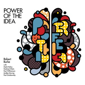 power of the idea